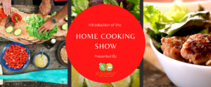 Introduction of The Home Cooking Show Presented By Bolsabuy.com
